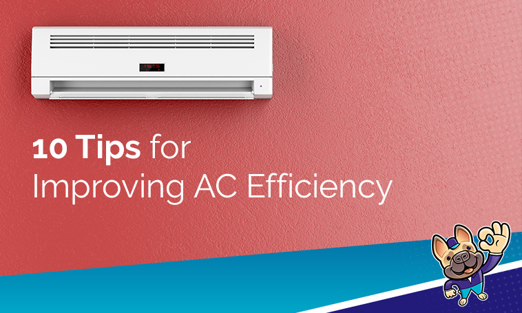 10 TIPS FOR IMPROVING AC EFFICIENCY